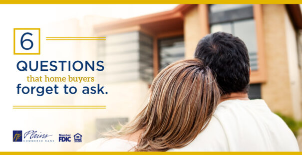 The 6 questions first-time homebuyers forget to ask
